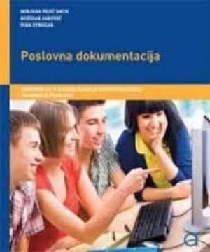 Mirjana Pejić Bach, Božidar Jaković, Ivan Strugar - POSLOVNA DOKUMENTACIJA : udžbenik za prodavače