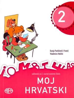MOJ HRVATSKI 2 : jezični udžbenik za drugi razred osnovne škole autora Dunja Pavličević-Franić, Vladimira Velički