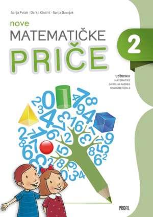 NOVE MATEMATIČKE PRIČE 2 : udžbenik matematike za drugi razred osnovne škole autora Sanja Polak, Darko Cindrić, Sanja Duvnjak