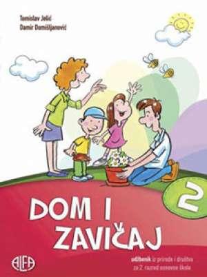 DOM I ZAVIČAJ : udžbenik iz prirode i društva za drugi razred osnovne škole autora Tomislav Jelić, Damir Domišljanović
