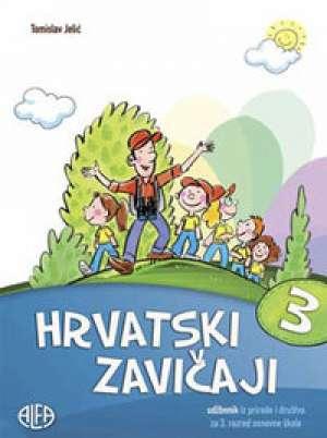 Tomislav Jelić - HRVATSKI ZAVIČAJI : udžbenik iz prirode i društva za treći razred osnovne škole