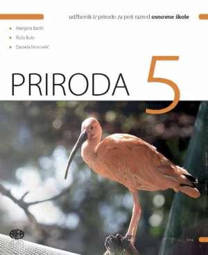 PRIRODA  5 : udžbenik iz prirode za peti razred osnovne škole - Marijana Bastić, Ruža Bule, Daniela Novoselić