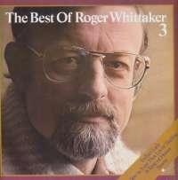Gramofonska ploča Roger Whittaker Best Of Roger Whittaker 3 69.048, stanje ploče je 9/10