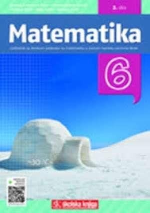 Natalija Zvelf, Branka Antunović Piton, Ariana Bogner Boroš, Maja Karlo, Predrag Brkić - MATEMATIKA 6 - 2. DIO : udžbenik matematike sa zbirkom zadataka s višemedijskim nastavnim materijalima u šestom razredu osnov
