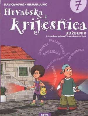 HRVATSKA KRIJESNICA 7 : udžbenik hrvatskoga jezika za 7. razred osnovne škole - Mirjana Jukić, Slavica Kovač
