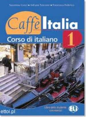 CAFFE ITALIA 1 : udžbenik talijanskog jezika za 1. razred gimnazija i 4-godišnjih strukovnih škola, 2. strani jezik autora Nazzarena Cozzi, Francesco Federico, Adriana Tancorre