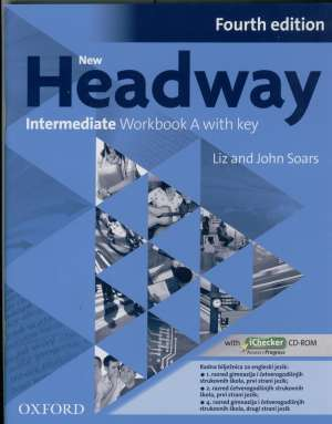 John Soars, Liz Soars - New headway FOURTH edition INTERMEDIATE worbook B; radna bilježnica za engleski jezik, 2. razred 4-god. strukovnih ško