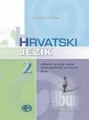 Snježana Zrinjan - HRVATSKI JEZIK 2 : udžbenik za 2. razred (4-godišnjih) srednjih strukovnih škola