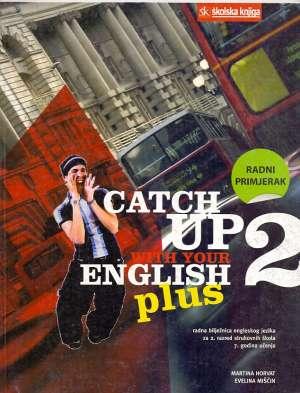 Martina Horvat, Evelina Mišćin - Catch up with your english : radna bilježnica 2 iz engleskog jezika za 2. razred strukovnih škola : 7. godina učenja