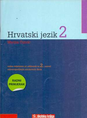 Marina čubrić - Hrvatski jezik   2 : radna bilježnica za 2. razred  ČETVEROGODIŠNJIH  strukovnih škola