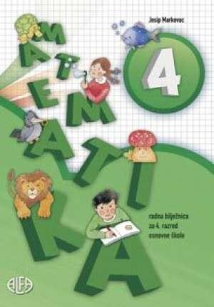 Josip Markovac - Matematika 4 : radna bilježnica za četvrti razred osnovne škole