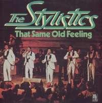 Gramofonska ploča Stylistics That Same Old Feeling 6.23958 AO, stanje ploče je 10/10