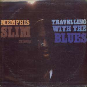 Gramofonska ploča Memphis Slim Travelling With The Blues 2221586, stanje ploče je 10/10