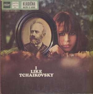 Gramofonska ploča  I Like Tschaikovsky LPSV-CA-276, stanje ploče je 10/10