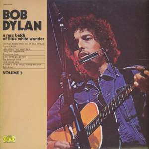 Gramofonska ploča Bob Dylan A Rare Batch Of Little White Wonder - Volume 3 SM 3780, stanje ploče je 10/10