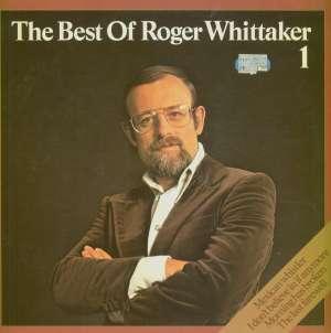 Gramofonska ploča Roger Whittaker Best Of Roger Whittaker 1 MLP 15.953 (0559, stanje ploče je 10/10