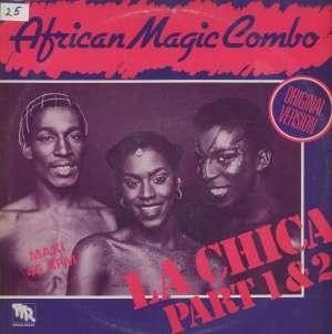 Gramofonska ploča African Magic Combo La Chica Part 1 & 2 (Original Version) WEAN 28.220, stanje ploče je 10/10