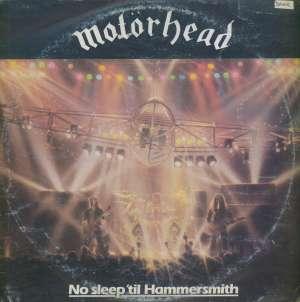 Gramofonska ploča Motörhead No Sleep 'til Hammersmith LSBRO 73135, stanje ploče je 10/10