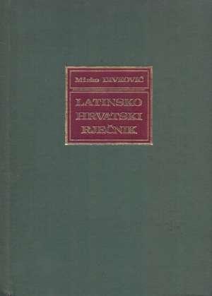 Latinsko hrvatski rječnik Mirko Divković priredio meki uvez