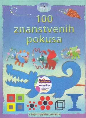 Georgina Andrews, Kate Knighton - 100 znanstvenih pokusa