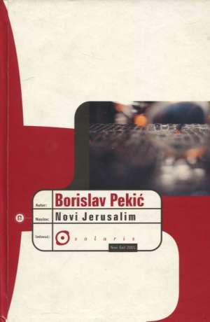 Pekić Borislav - Novi Jerusalim