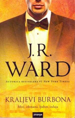 Ward J.R. - Kraljevi burbona *