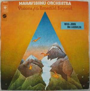 Gramofonska ploča Mahavishnu Orchestra With John Mc Laughlin Visions Of The Emerald Beyond CBS 69108, stanje ploče je 10/10