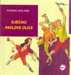Dječaci Pavlove ulice Molnar Ferenc tvrdi uvez