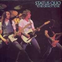 Gramofonska ploča Status Quo To Be Or Not To Be CN 2062, stanje ploče je 10/10
