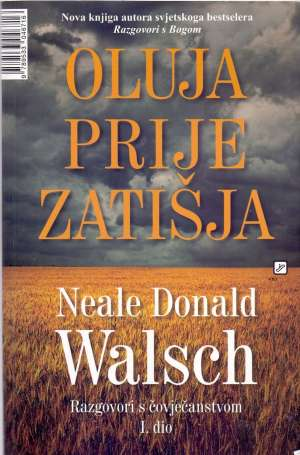 Oluja prije zatišja Neale Donald Walsch meki uvez