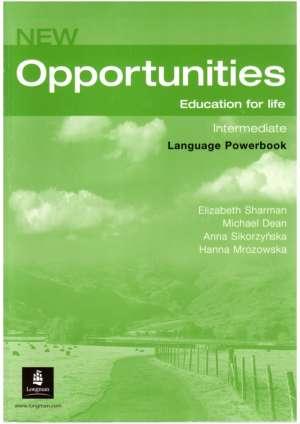 New Opportunities Education for Life: Intermediate Language Powerbook Workbook autora Sharman, Dean, Sikorzynska, Mrozowska