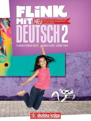 FLINK MIT DEUTSCH - NEU! 2 : radna bilježnica za njemački jezik u petom razredu osnovne škole - 2. godina učenja - Jadranka Salopek, Plamenka Bernardi-Britvec, Jasmina Troha