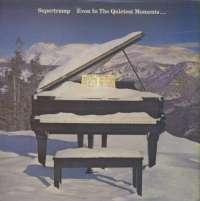 Gramofonska ploča Supertramp Even In The Quietest Moments 2223562, stanje ploče je 10/10