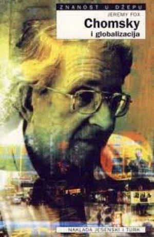 Jeremy Fox - Chomsky i globalizacija