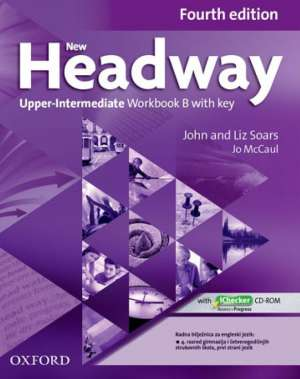 new headway  FOURTH edition  UPPER-INTERMEDIATE  workbook B autora John Soars, Liz Soars