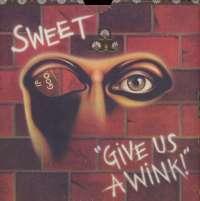 Gramofonska ploča Sweet Give Us A Wink LPL 1-5118, stanje ploče je 8/10