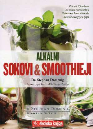 Dr. Stephan Domenig - Alkalni sokovi & smoothieji