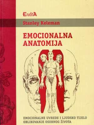 Emocionalna anatomija Stanley Keleman meki uvez