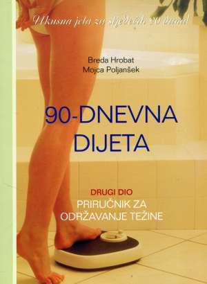 Breda Hrobat, Mojca Poljanšek - 90 dnevna dijeta drugi dio priručnik za održavanje težine