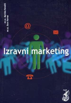 Marinko Kovačić Mr.sc., Đuro Horvat Mr.sc. - Izravni marketing