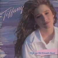 Gramofonska ploča Tiffany Hold An Old Friend's Hand LP-7-1 2 02100 0, stanje ploče je 10/10