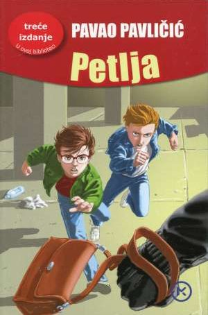 Pavličić Pavao - Petlja