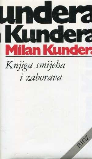 Kundera Milan - Knjiga smijeha i zaborava
