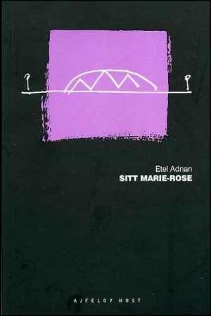 Adnan Etel - Sitt Marie Rose