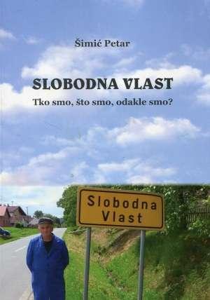 Petar Šimić - Slobodna Vlast