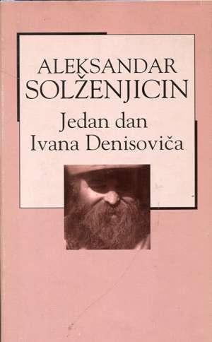 Jedan dan Ivana Denisoviča Solženjicin Aleksandar tvrdi uvez