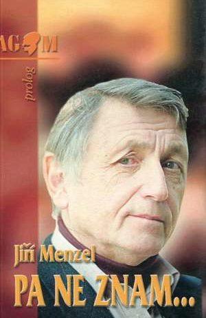 Jiri Menzel - Pa ne znam