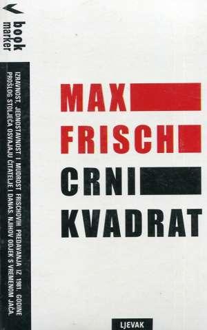 Max Frisch - Crni kvadrat