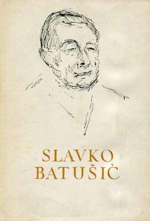 Lirika, proza i članci, putopisi 112. Slavko Batušić tvrdi uvez