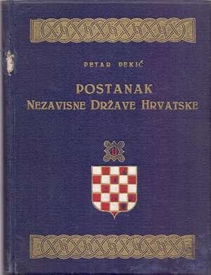 Petar Pekić - Postanak Nezavisne Države Hrvatske